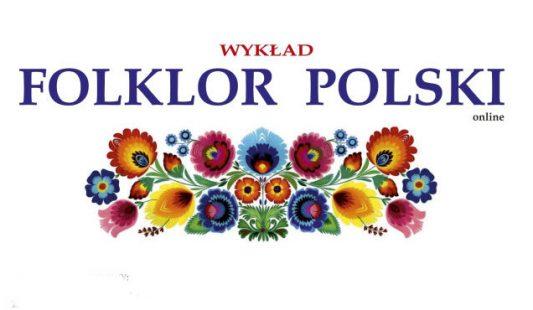 """Folklor polski – projekt w ramach olimpiady """"Zwolnieni z Teorii"""""""
